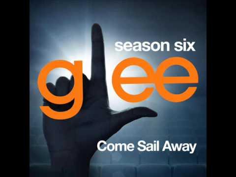 Glee  Come Sail Away DOWNLOAD MP3+LYRICS