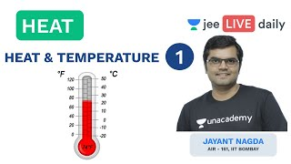 JEE Mains: Heat and Temperature | Heat | Unacademy JEE | LIVE DAILY | IIT Physics | Jayant Sir
