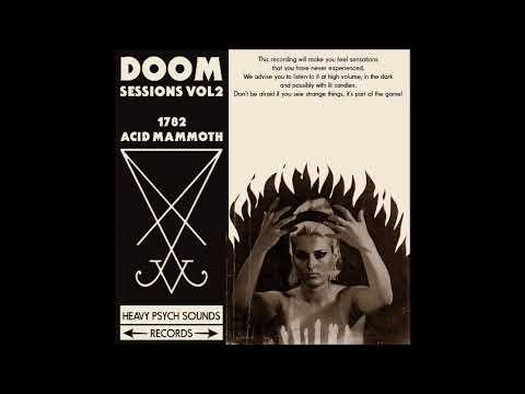 1782 // ACID MAMMOTH - Doom Sessions Vol. 2 (2020)