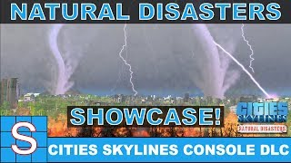 Cities Skylines Console   DLC!   Natural Disasters Showcase