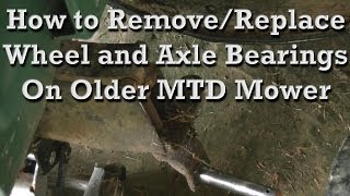 How To Replace Wheel and Axle Assembly Bearings / Bushings on Older MTD Mower