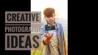 Three creative photography ideas |using DSLR|