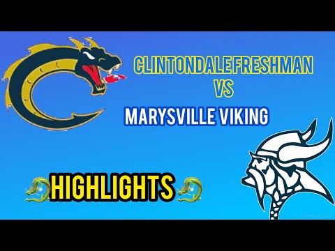 CLINTONDALE HIGH SCHOOL FRESHMAN VS MARYSVILLE  Highlights