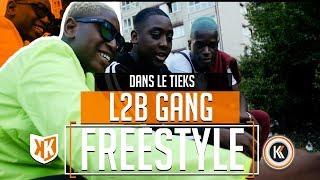 L2B GANG - Freestyle Dans le Tieks