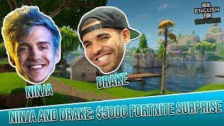 Real English For Gamers - Drake And Ninja Play Fortnite Together! [Fortnite:BR]
