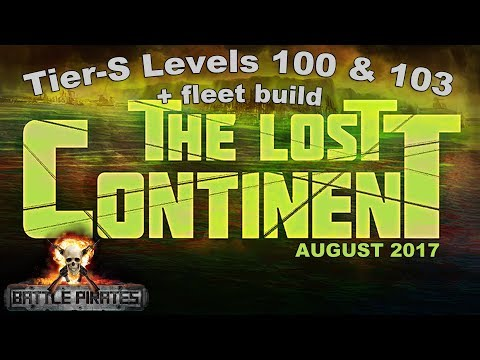 Battle Pirates August 2017 Raid - Lost Continent Level 100 & 103