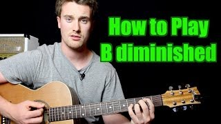 how to play b diminished chord guitar