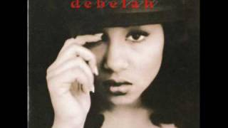 Debelah Morgan - Take it easy (1st single from Debelah's 1994 album )