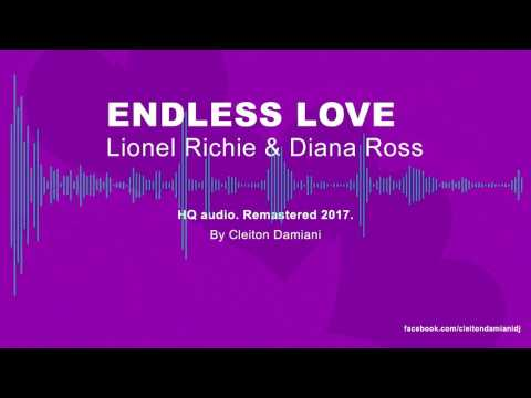 Lionel Richie & Diana Ross - Endless Love ( Remastered 2017 )   Audio HQ