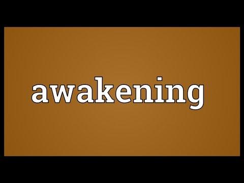 Awakening Meaning