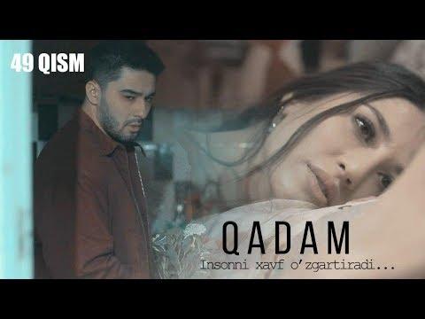 Qadam (o'zbek serial) | Кадам (узбек сериал) 49-qism