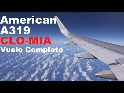 American  A319 CALI - MIAMI | Vuelo Completo