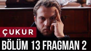 Çukur 13. Bölüm 2. Fragman
