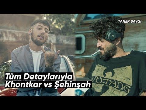 Khontkar vs Şehinşah - Tüm Detaylarıyla!