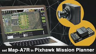 How to set Map-A7R in Pixhawk Mission Planner