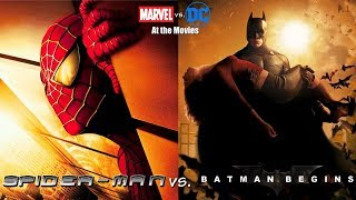 Spider-Man vs. Batman Begins - Marvel vs. DC At the Movies