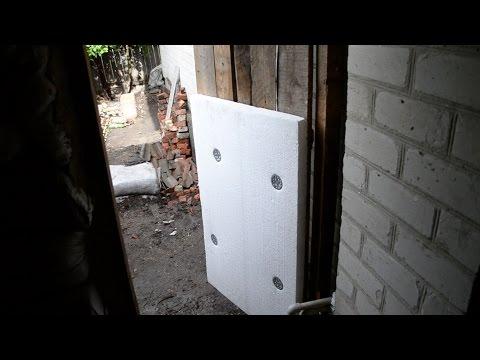 Как Утеплить дверь. Утепление Пенопластом. Армирование Пенопласта сеткой. Как правильно штукатурить