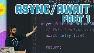 16.13: async/await Part 1 - Topics of JavaScript/ES8
