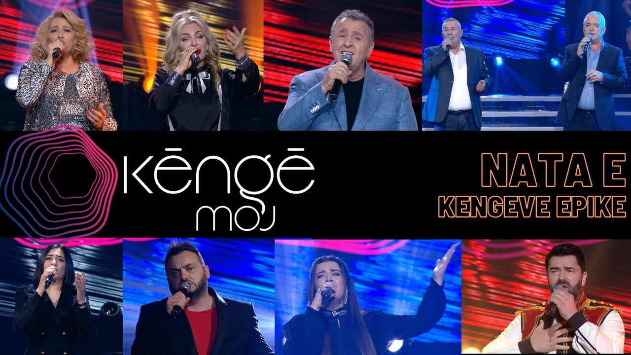 Download KENGE MOJ - Nata e këngëve epike - 25 Maj 2021 - Show - Vizion Plus