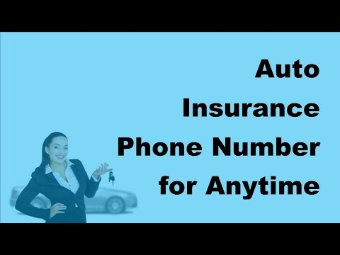 Auto Insurance Phone Number for Anytime Approach |  2017 Auto Insurance Tips