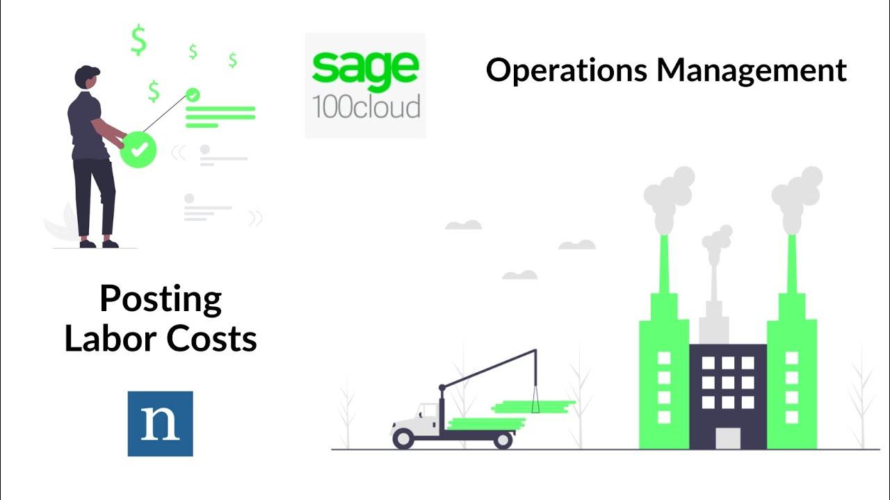 Sage 100c Manufacturing Snapshot #3 - Posting Labor Cost