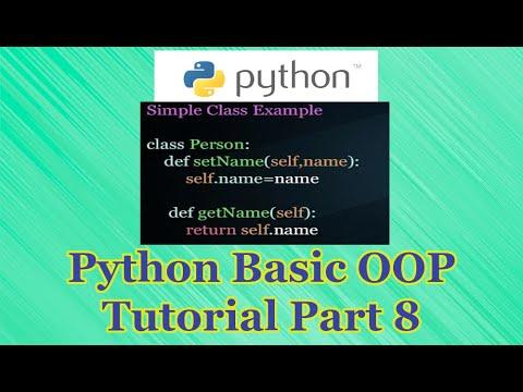 Python OOP Basic Tutorial Part 8 thumbnail