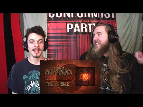 Five Finger Death Punch - Full Circle REACTION