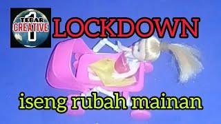 Lockdown iseng ubah mainan anak