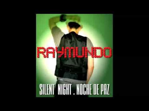 Silent Night Noche de Paz  Raymundo