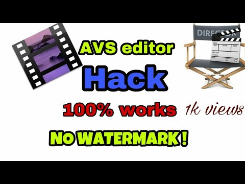how to hack  avs video editor full version (no watermark) crack | 100% working