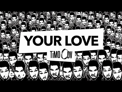 TiMO ODV - Your Love (Audio)