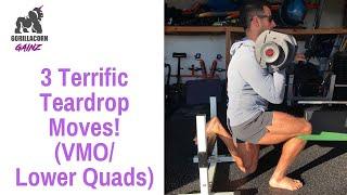 3 TERRIFIC TEARDROP MOVES! | BJ Gaddour Lower Quads VMO Workout