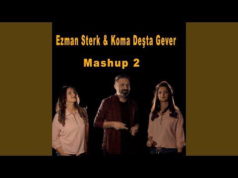 Mashup 2 (feat. Koma Deşta Gever)