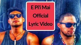 E Piʻi Mai Official Lyric Video