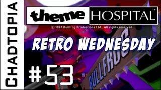 Theme Hospital - Retro Wednesday - Episode 53 - Please stop vomiting