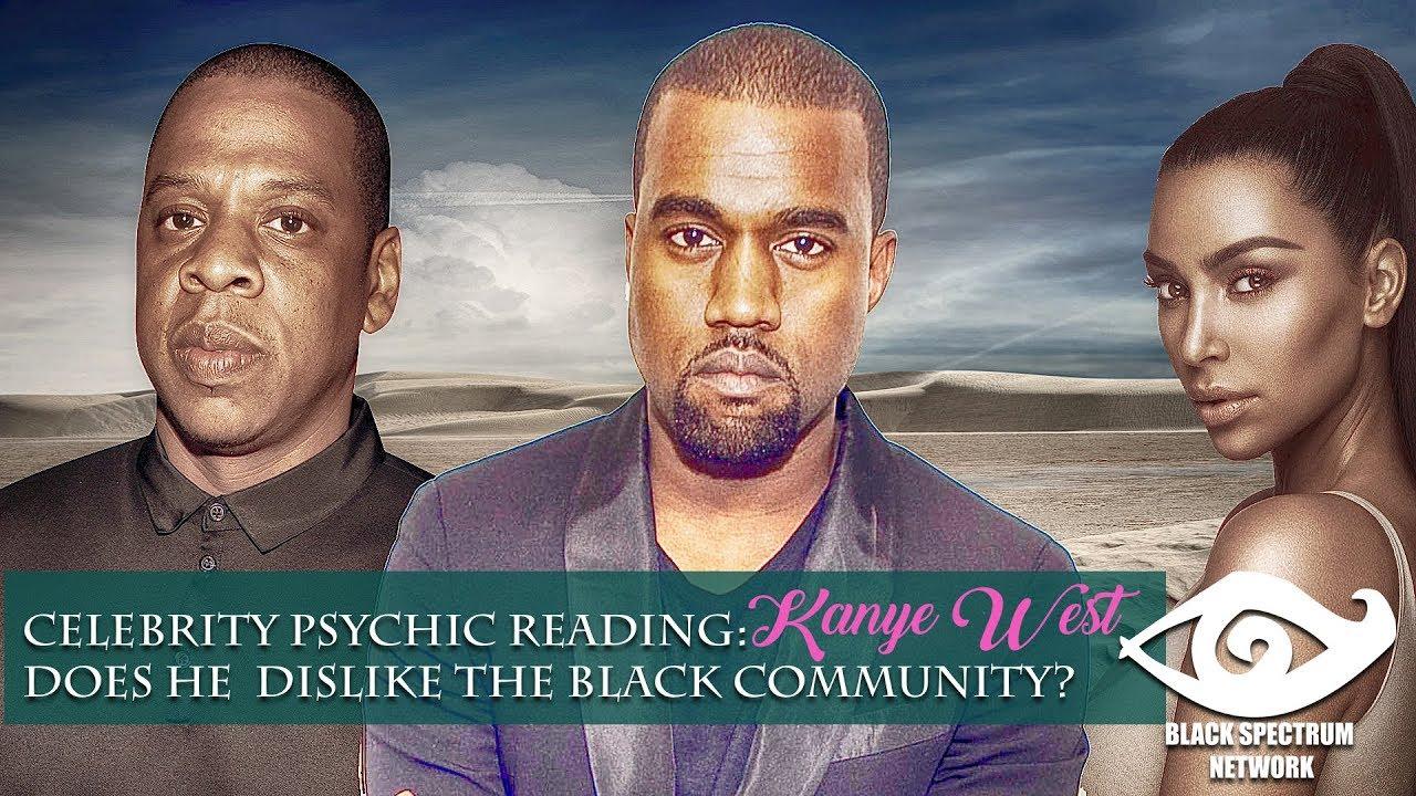 Psychic Reading Kanye West Does He Dislike The Black Community