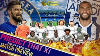 Chelsea vs West Brom PREDICTED PREVIEW || Morata's back healed?! || Giroud to DEBUT!