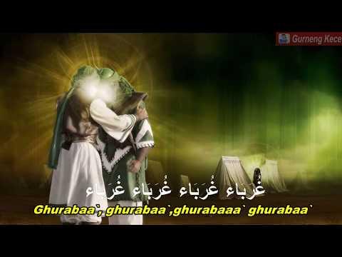Masya Allah Merdu Sekali Sholawat Ghuroba Membuat Hati Menjadi ADEM  (Lirik Dan Terjemahnya)