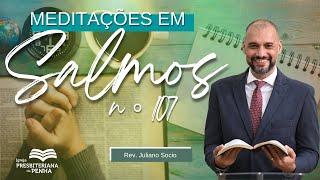 AS LUTAS DA VIDA E A BONDADE DE DEUS   REV. JULIANO SOCIO - SALMOS 107