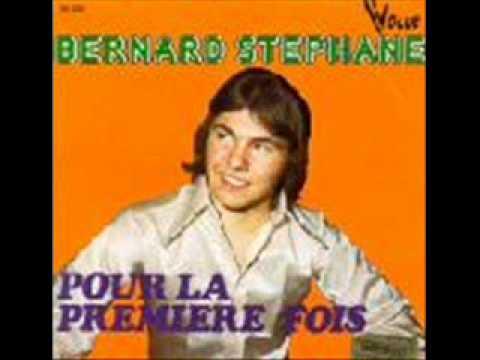 Bernard Stephane - Pour la première fois