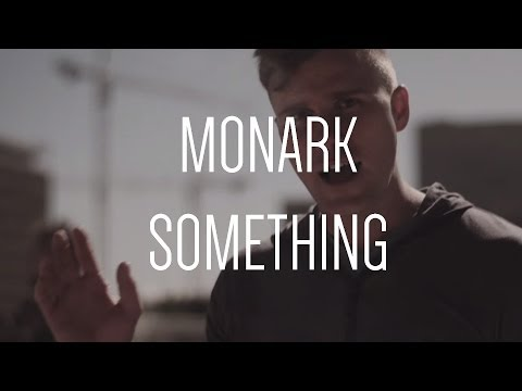 MONARK - Something [Audio Only]