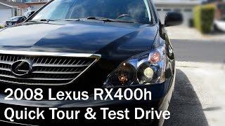 Quick Tour & Test Drive: 2008 Lexus RX400h