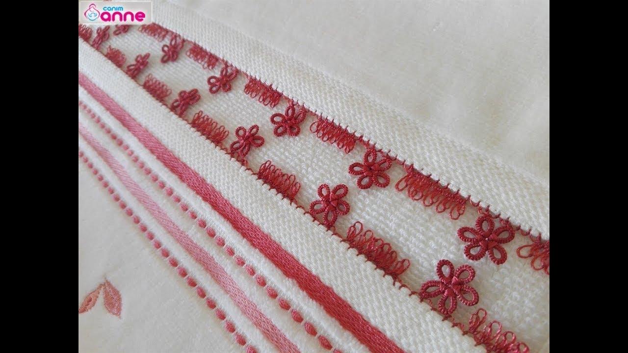Kel mekik, iğne oyası havlu kenar yapımı