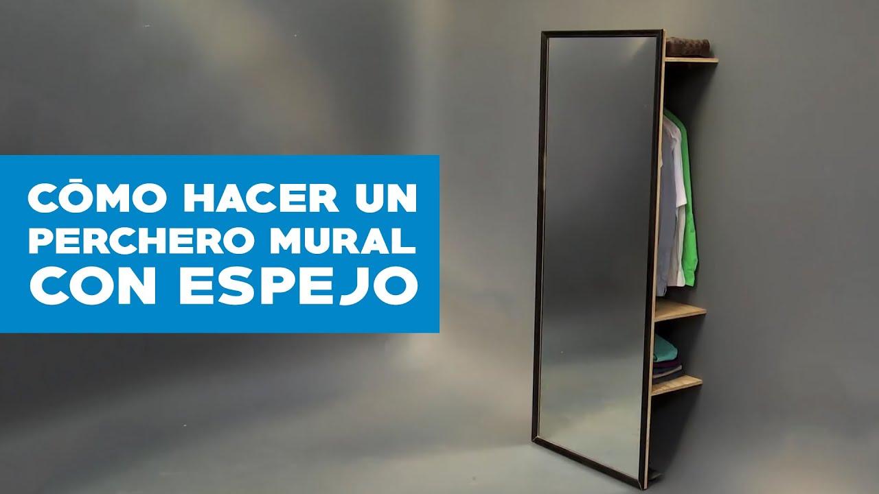 C mo hacer un perchero mural con espejo youtube for Como hacer un espejo