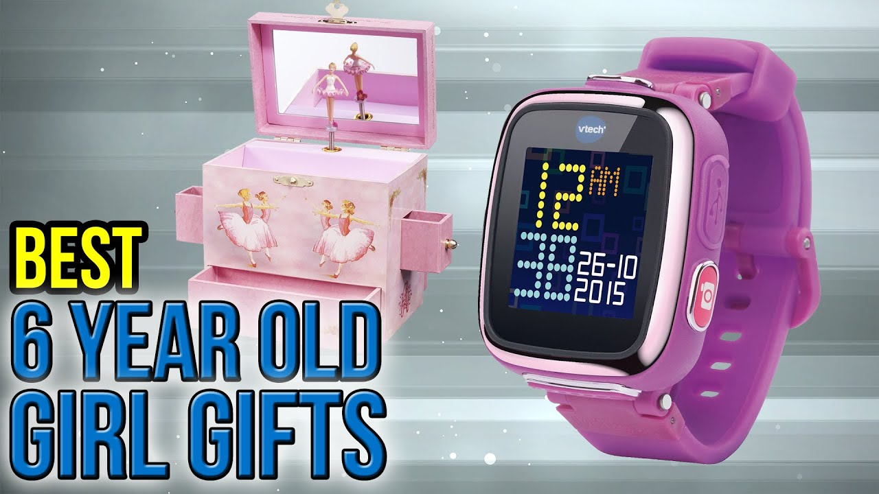 10 Best 6 Year Old Girl Gifts 2017