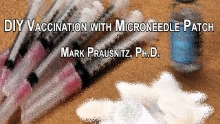 DIY Vaccination with Microneedle Patch
