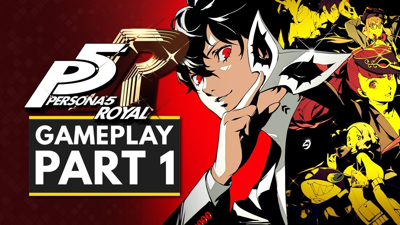 Persona 5 Royal | Gameplay Part 1 - First 30 Minutes