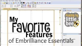 My Favorite Features of Embrilliance Essentials Embroidery Software!
