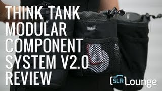 Think Tank Modular Component System  v2.0 - Gear Review