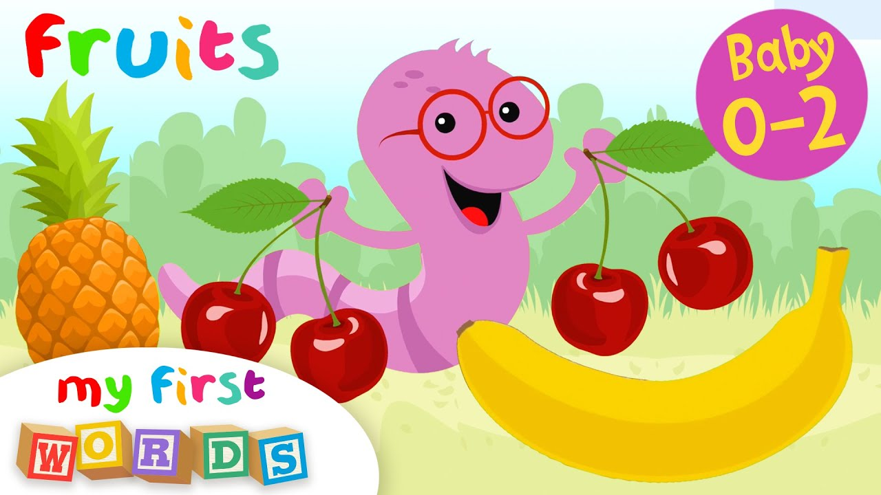 My First Words #4   Fruits   Educational Series for Babies 0-2